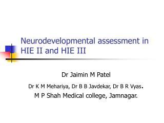 Neurodevelopmental assessment in  HIE II and HIE III