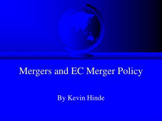Mergers and EC Merger Policy