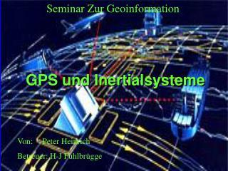 GPS und Inertialsysteme