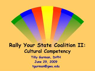 Rally Your State Coalition II: Cultural Competency