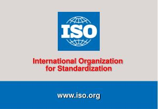 International Standardization and Education Daniele Gerundino Strategic Adviser to the Secretary-General International O
