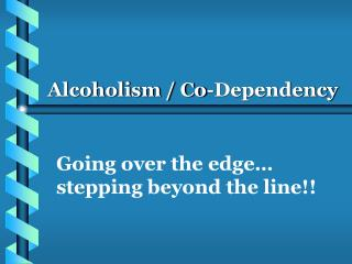-Dependency