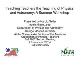 Teaching Teachers the Teaching of Physics and Astronomy: A Summer Workshop