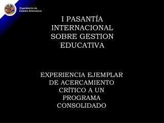 I PASANT A INTERNACIONAL SOBRE GESTION EDUCATIVA