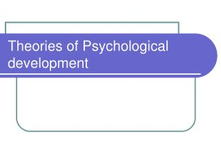 Theories of Psychological development