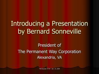 Introducing a Presentation by Bernard Sonneville