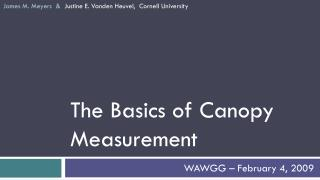 The Basics of Canopy Measurement