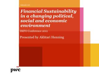 Financial Sustainability in a changing political, social and economic environment