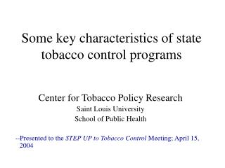 Some key characteristics of state tobacco control programs