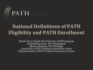 National Definitions of PATH Eligibility and PATH Enrollment