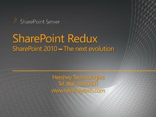 SharePoint Redux SharePoint 2010   The next evolution
