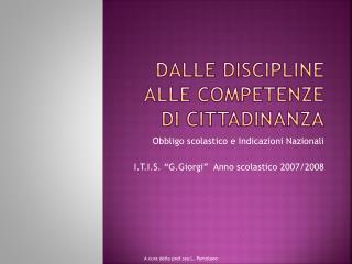 Dalle discipline  alle competenze di cittadinanza