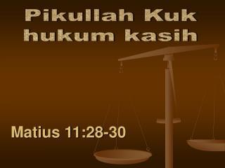 Matius 11:28-30