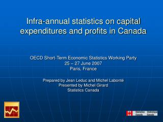 Infra-annual statistics on capital expenditures and profits in Canada    OECD Short-Term Economic Statistics Working Par