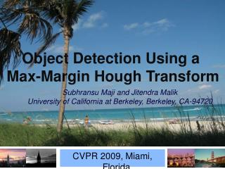 CVPR 2009, Miami, Florida