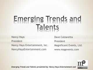 Emerging Trends and Talents
