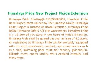 Himalaya Pride Project _9899303232_ Himalaya Pride Noida