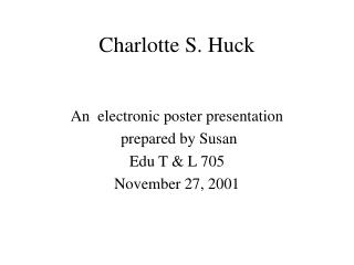 Charlotte S. Huck