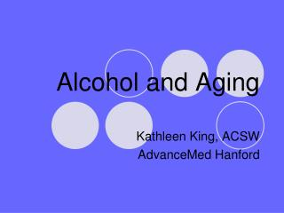 Alcohol and Aging