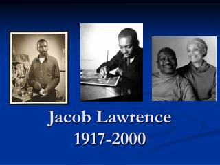 Jacob Lawrence 1917-2000