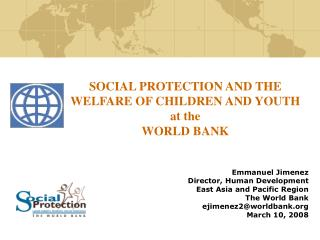 SOCIAL PROTECTION AND THE WELFARE OF CHILDREN AND YOUTH at the  WORLD BANK