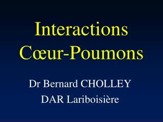 Interactions  C ur-Poumons
