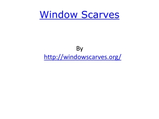 Window Scarves
