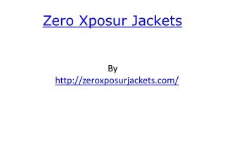 Zeroxposur Jackets