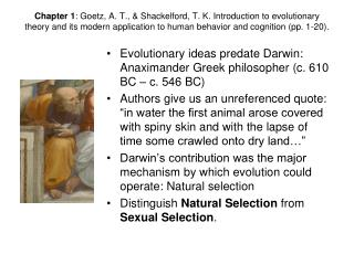 Chapter 1: Goetz, A. T.,  Shackelford, T. K. Introduction to evolutionary theory and its modern application to human beh