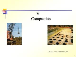 V Compaction