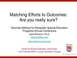 Matching Efforts to Outcomes: Are you really sure