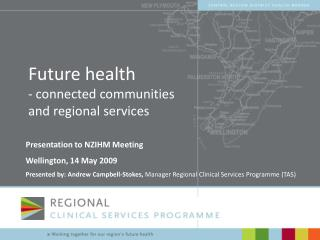 Future health - connected communities and regional services