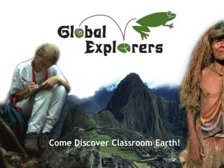Come Discover Classroom Earth