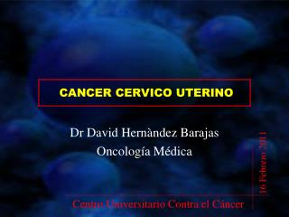 CANCER CERVICO UTERINO