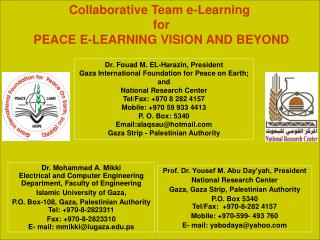 Collaborative Team e-Learning  for PEACE E-LEARNING VISION AND BEYOND
