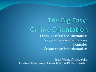 The Big Easy:  Online Orientation