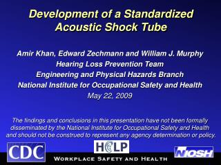 Development of a Standardized Acoustic Shock Tube
