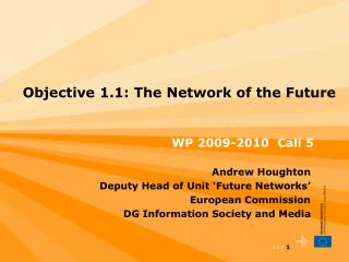 Objective 1.1: The Network of the Future