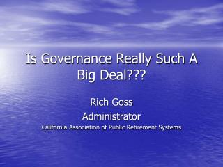 Is Governance Really Such A Big Deal