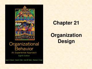 Chapter 21  Organization Design