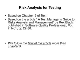 Risk Analysis for Testing