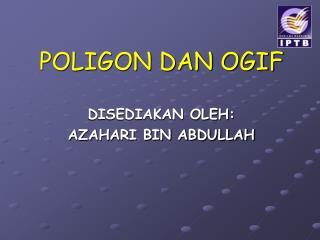 POLIGON DAN OGIF