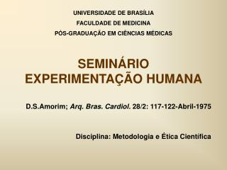 SEMIN RIO EXPERIMENTA  O HUMANA