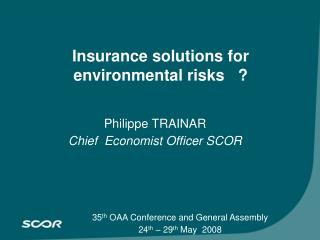 Insurance solutions for environmental risks