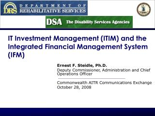 IT Investment Management ITIM and the Integrated Financial Management System IFM
