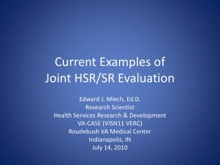 Current Examples of  Joint HSR