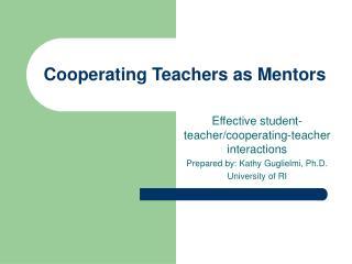 Cooperating Teachers as Mentors