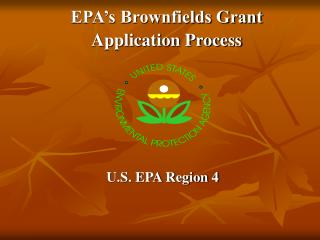 EPA s Brownfields Grant  Application Process