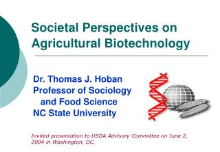 Societal Perspectives on Agricultural Biotechnology