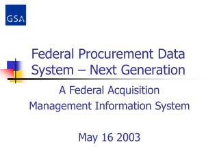 Federal Procurement Data System   Next Generation